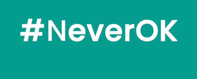 #NeverOK